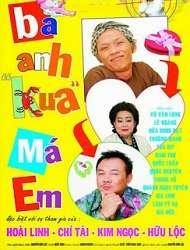 Liveshow Hoài Linh: Ba Anh Cua Má Em